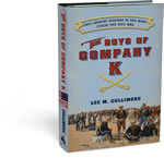 The Boys of Company K: Ohio Cavalry Soldiers in the West During the Civil War