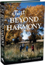 Just Beyond Harmony: An inspiration and comical journey of self discovery just beyond Harmony, Wyoming.