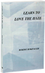 Learn to Love the Haze By Robert Roripaugh.  Poetry full of sage and chamisa by Wyoming poet laureate.