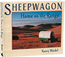 Sheepwagon: Home on the Range By Nancy Weidel.  The only history of the sheepwagon, with many photographs.