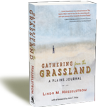 Gathering from the Grassland: A Plains Journal