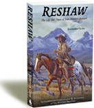 Reshaw: The Life and Times of John Baptiste Richard Extraordinary Entrepreneur and Scoundrel of the Western Frontier
