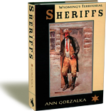 Wyoming's Territorial Sheriffs